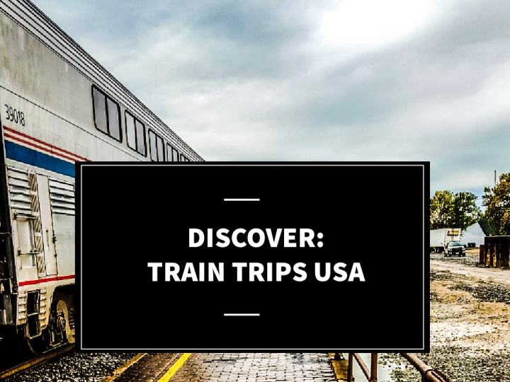 train trips usa best places to travel alone in the us amtrak travel solo usa